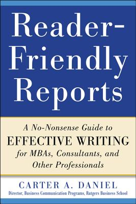Reader-Friendly Reports By Carter, Daniel A.